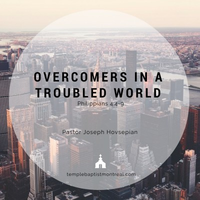 Overcomers in a Troubled World