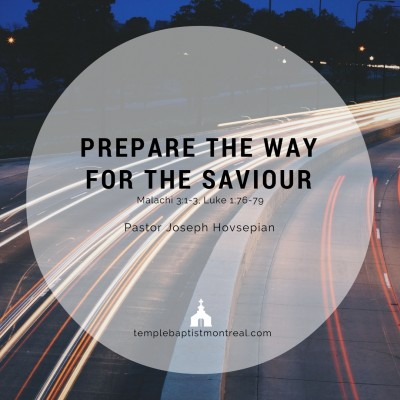 Prepare the Way for the Saviour