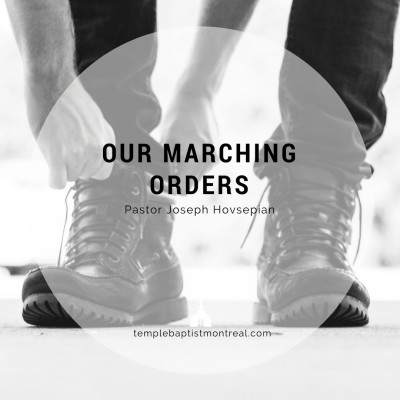 Our Marching Orders