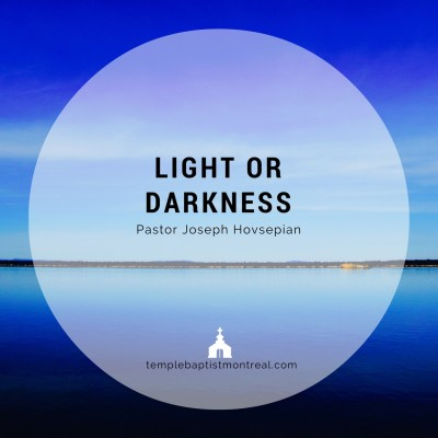 Light or Darkness?