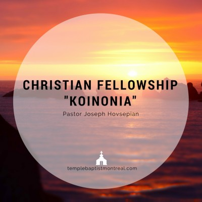 Christian Fellowship - Koinonia