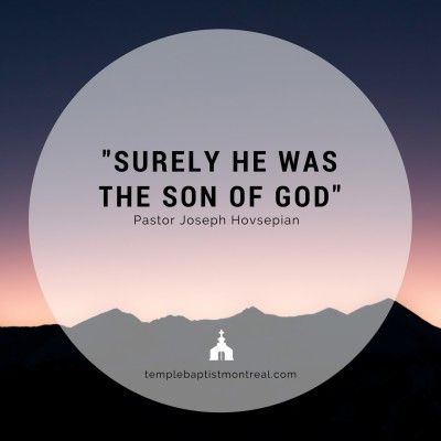 Surely He Was the Son of God