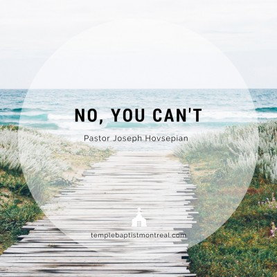 No, You Can't