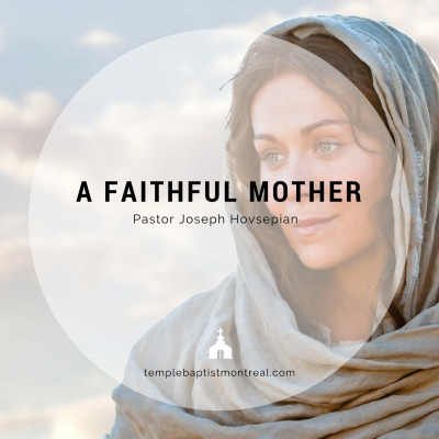 A Faithful Mother