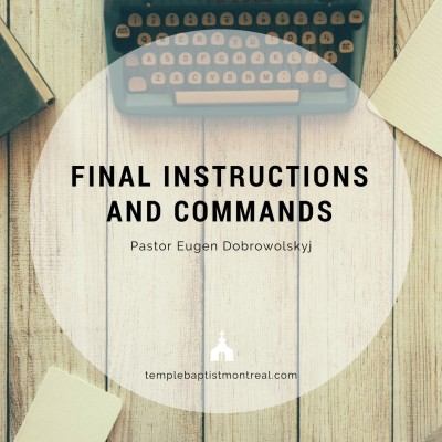 Final Instructions and Commands