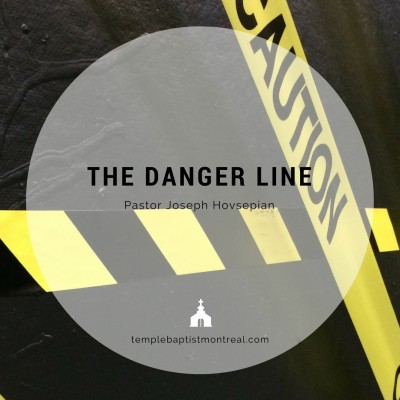 The Danger Line