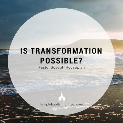 Is Transformation Possible?
