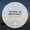 Faithful or Unfaithful