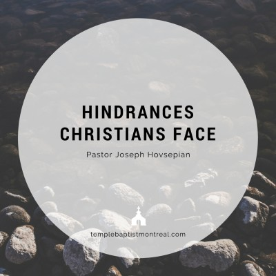 Hindrances Christians Face