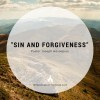 """Sin and Forgiveness"""