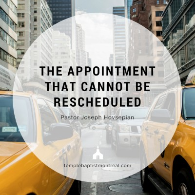 The Appointment that Cannot Be Rescheduled