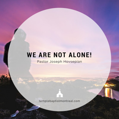 We are Not Alone!
