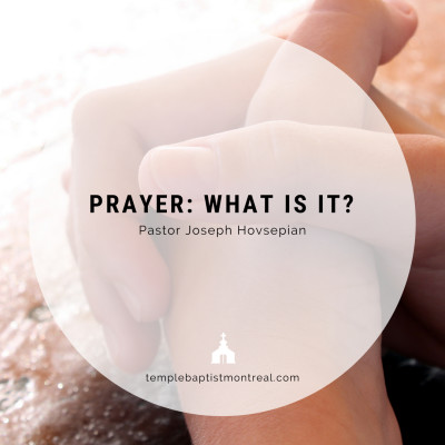 Prayer: What Is It?