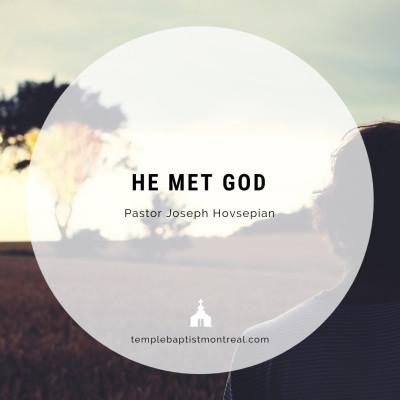 He Met God