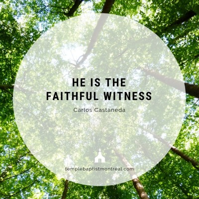 He Is the Faithful Witness