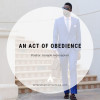 An Act of Obedience
