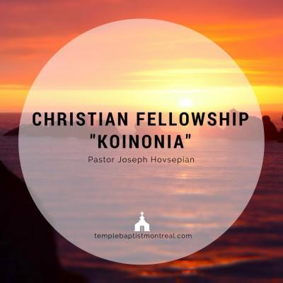 Christian Fellowship - Koinonia