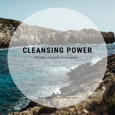 Cleansing Power