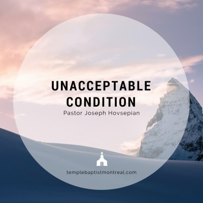Unacceptable Condition
