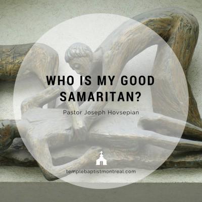 Who Is My Good Samaritan?