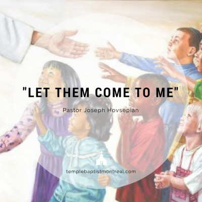"""""""Let Them Come to Me"""""""