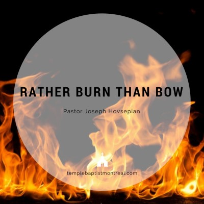 Rather Burn than Bow