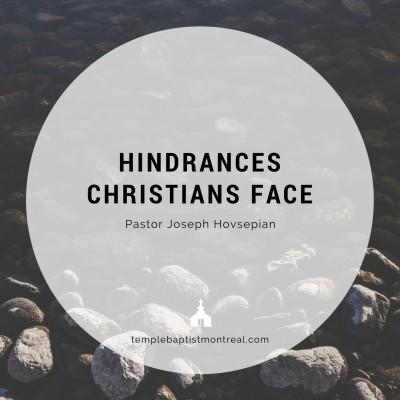 Hindrances Christians Face
