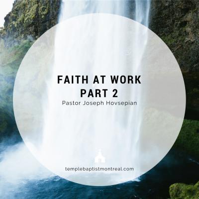 Faith at Work (Part 2)