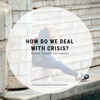 How Do We Deal With Crisis?