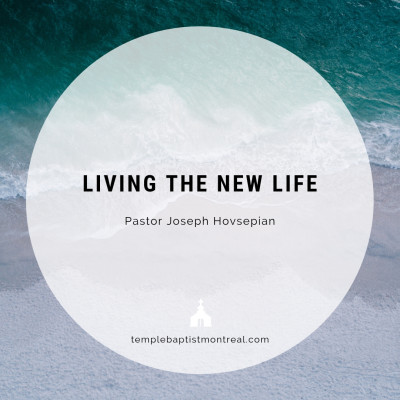 Living the New Life
