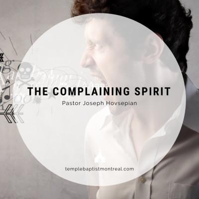 The Complaining Spirit