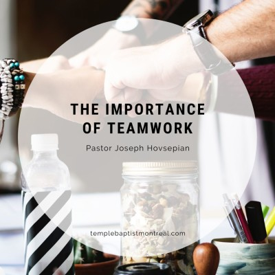 The Importance of Teamwork
