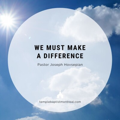 We Must Make a Difference