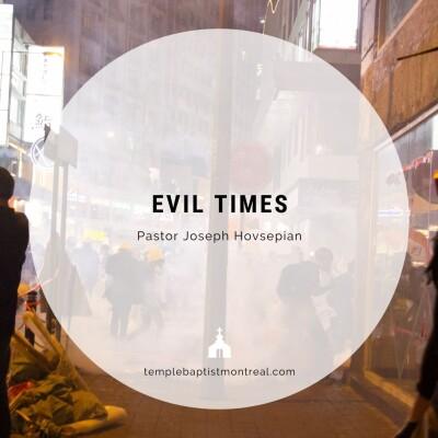 Evil Times