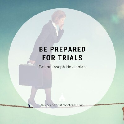Be Prepared for Trials